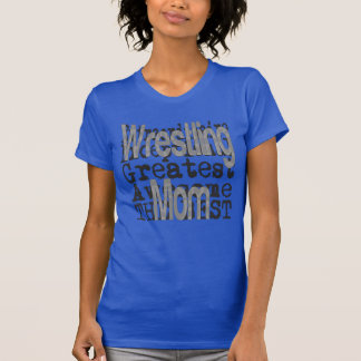 Wrestling Mom Extraordinaire T-Shirt