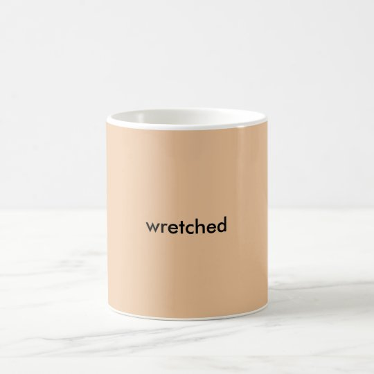 wretched coffee mug