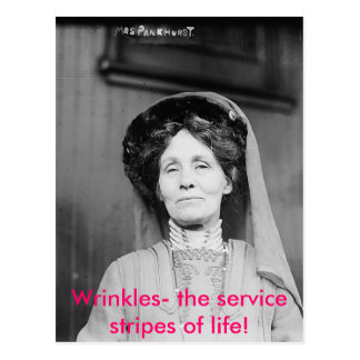 Wrinkles- the service stripes of life! postcard