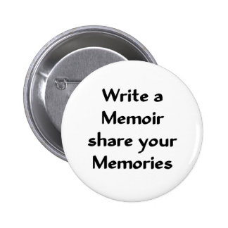 Write a Memoir 6 Cm Round Badge