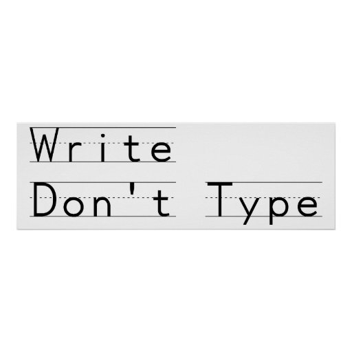Write Don't Type Poster