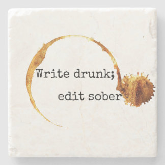 Write Drunk; Edit Sober Peter De Vries Quote Stone Coaster