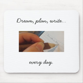 Write Every Day Mousepad, white Mouse Mat