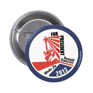 Write In Ronald Gascon for President 2012 6 Cm Round Badge