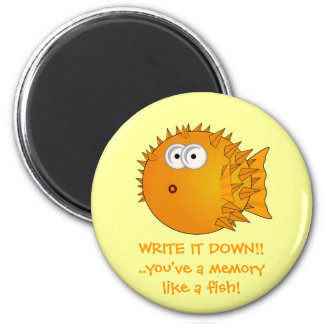 Write it down! Puffer fish - funny sayings 6 Cm Round Magnet