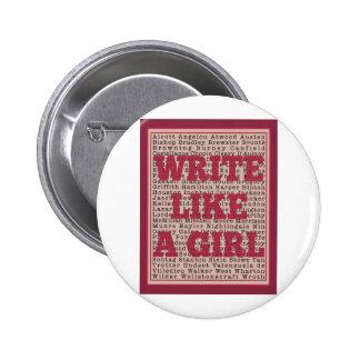 Write Like a Girl Lipstick 6 Cm Round Badge