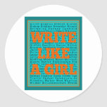 Write Like a Girl Teal Round Sticker