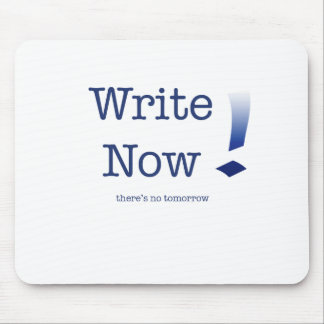 Write Now Mouse Pad