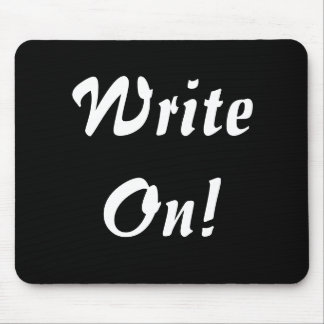 Write On! Mouse Pad