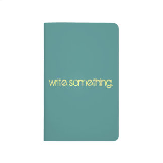 Write Something notebook Journal
