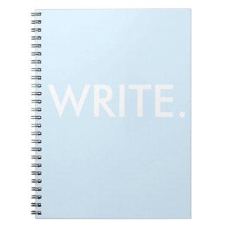 Write. Spiral Notebook