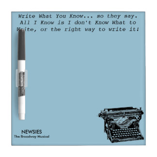Write What You Know Dry-Erase Board