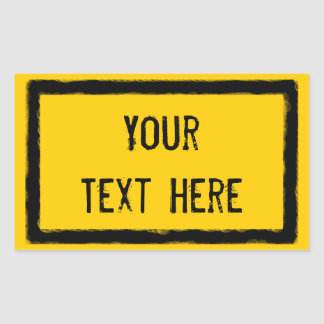 Write Your Own (grungy caution sign) Stickers