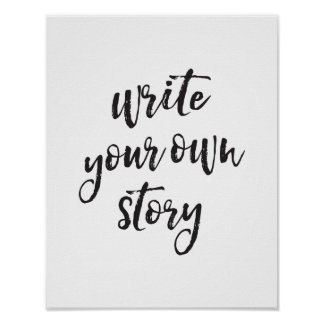 Write Your Own Story, Motivational Quote Art Print