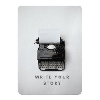 """""""Write Your Story"""" Blank Invitation Card"""