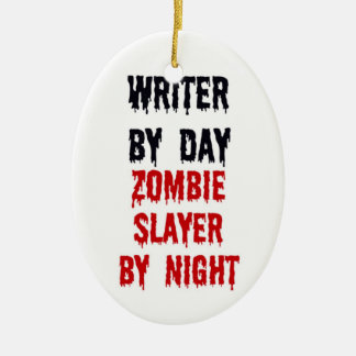 Writer By Day Zombie Slayer By Night Christmas Ornament