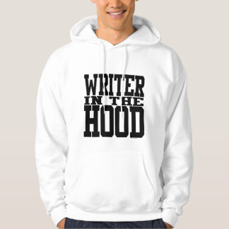 Writer in the Hood Hoody