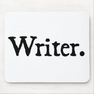 Writer. Mouse Mat