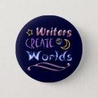Writers Create Worlds 6 Cm Round Badge