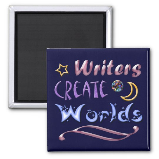 Writers Create Worlds Square Magnet