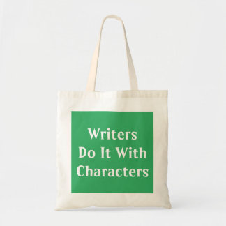Writers Do It With Characters Budget Tote Bag
