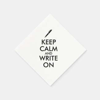 Writers Gifts Keep Calm and Write On Pen Custom Disposable Napkins