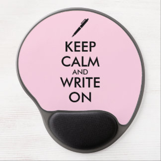 Writers Gifts Keep Calm and Write On Pen Custom Gel Mouse Pad