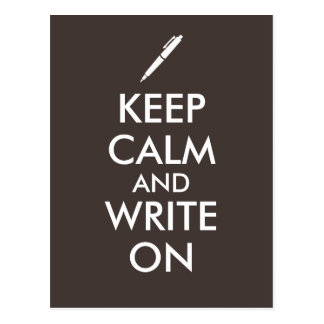 Writers Gifts Keep Calm and Write On Pen Custom Postcard