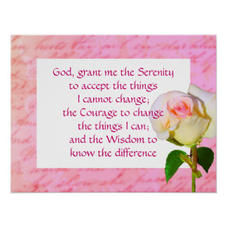 """""""Written with Rose"""" Serenity Prayer Poster"""