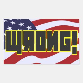 Wrong! Soviet stylie over US Rectangular Sticker