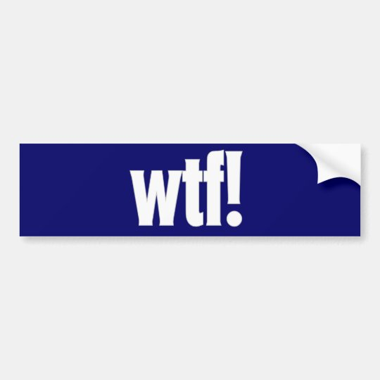 wtf! bumper sticker in dark blue