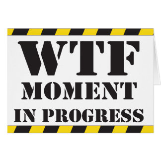 WTF Moment in Progress Card