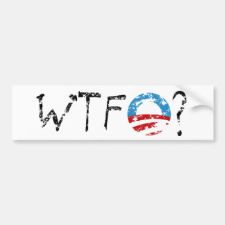 WTF Obama Bumper Sticker