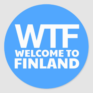 WTF - Welcome to Finland Classic Round Sticker