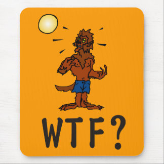 WTF Werewolf Mouse Pad