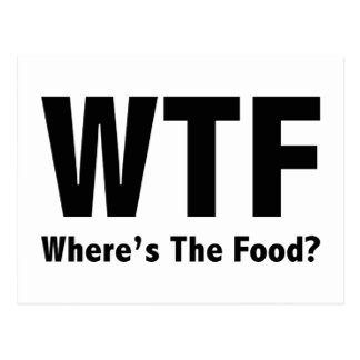 WTF Where's The Food? Postcard