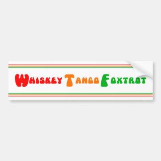 WTF Whiskey Tango Foxtrot fun lettering white Bumper Sticker