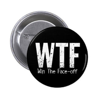 WTF: Win The Face-off (Hockey) 6 Cm Round Badge