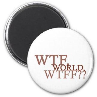 WTF World 6 Cm Round Magnet