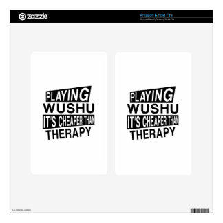 WUSHU IT IS CHEAPER THAN THERAPY KINDLE FIRE SKIN