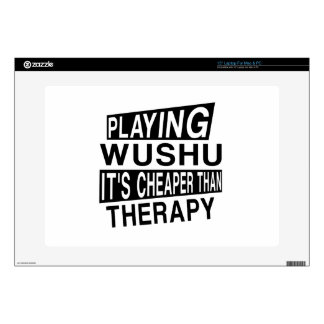 """WUSHU IT IS CHEAPER THAN THERAPY SKIN FOR 15"""" LAPTOP"""