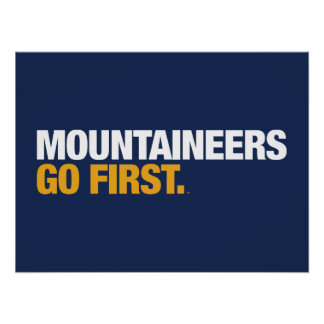 WVU Mountaineers Go First Poster
