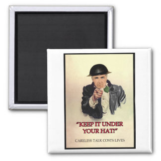 WW2 Keep it Under Your Hat Poster Square Magnet