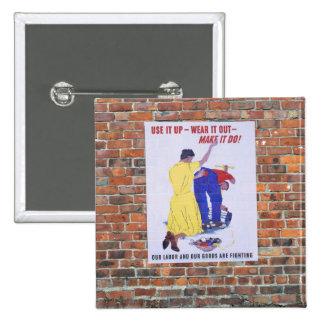 WW2 Wartime Propaganda Posters 15 Cm Square Badge