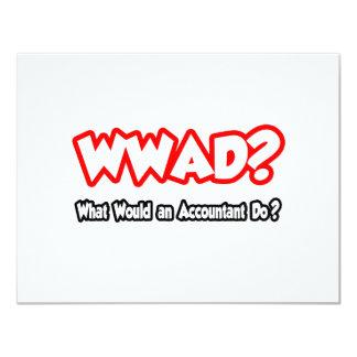 WWAD...What Would an Accountant Do? 11 Cm X 14 Cm Invitation Card