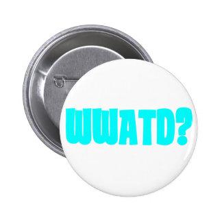 WWATD? PINS
