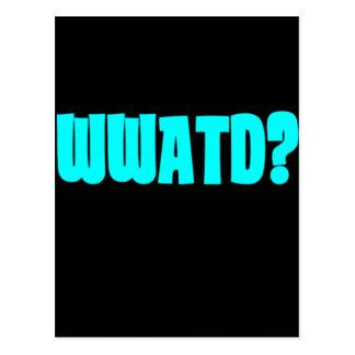 WWATD? POSTCARD