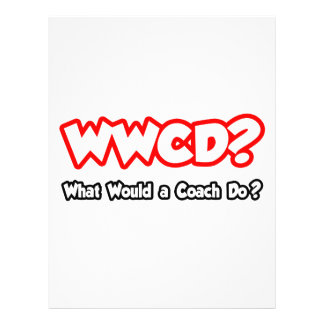 WWCD What Would a Coach Do Custom Flyer