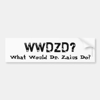 WWDZD? What Would Dr. Zaius Do? Bumper Sticker