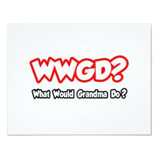 WWGD...What Would Grandma Do? 11 Cm X 14 Cm Invitation Card